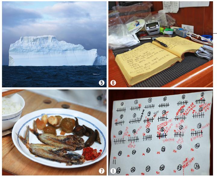 ➎ 남극해에서 만난 거대한 유빙. 이 모습을 보며 '오길 정말 잘했다'는 생각을 했다. ➏ 날마다 썼던 항해일지. ➐ 인도양에서 갓 잡아 구운 오늘의 양식. ➑ 배 위에서는 막대기를 그어 날짜를 기록했다.